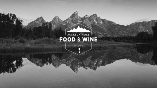 Food & Wine Festival Showcases Jackson Hole's Big Tastes